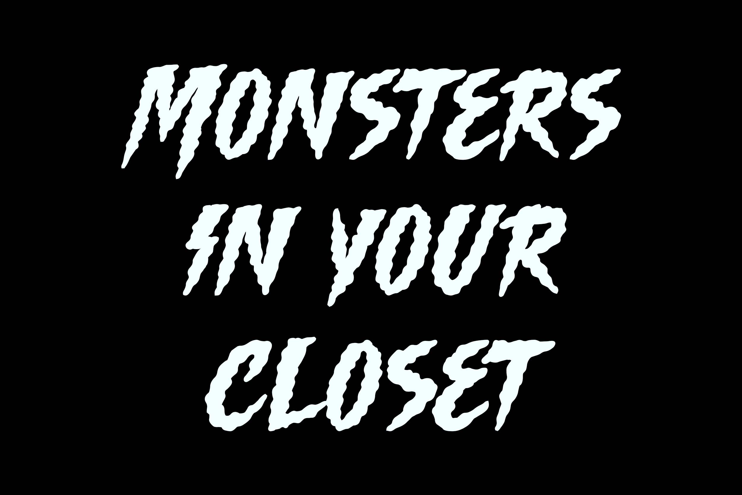 Monsters in your Closet Blog.